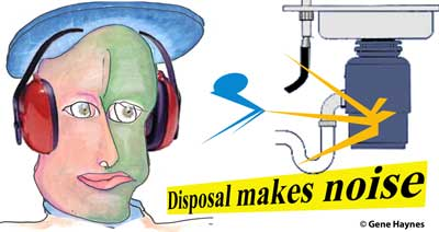 Disposal makes noise